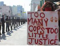 Cops? Everywhere. Justice?Nowhere.