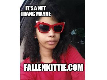 It's A Net ThangMayne